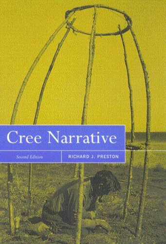 Cree Narrative : Expressing the Personal Meanings of Events
