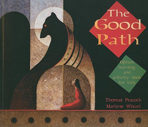 The Good Path : Ojibwe learning and activity book for kids.
